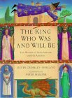 The King Who Was and...