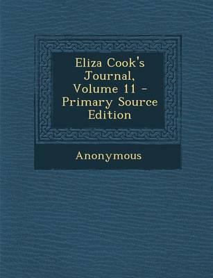 Eliza Cook's Journal, Volume 11