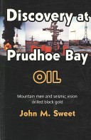 Discovery at Prudhoe Bay