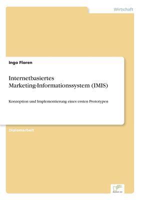 Internetbasiertes Marketing-Informationssystem (IMIS)