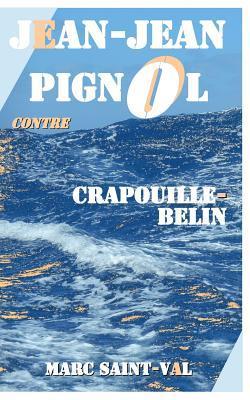 Jean-jean Pignol Contre Crapouille-belin