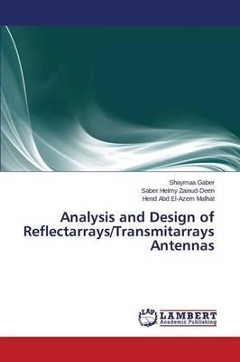 Analysis and Design of Reflectarrays/Transmitarrays Antennas