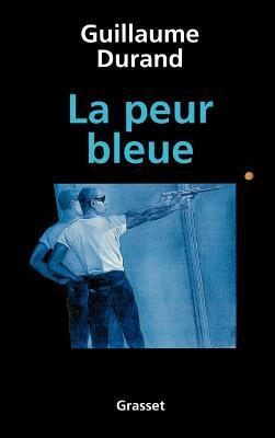 La peur bleue