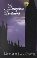 Dangerous Diversions