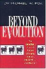 Beyond Evolution