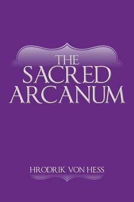 The Sacred Arcanum