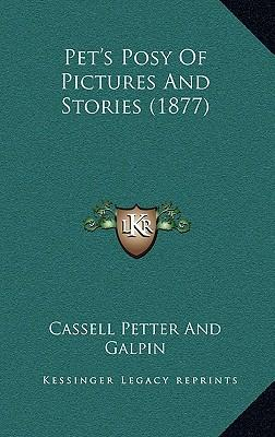 Pet's Posy of Pictures and Stories (1877)