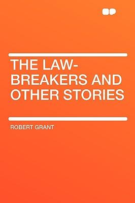 The Law-Breakers and...