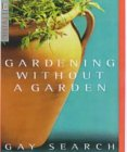Gardening Without a ...