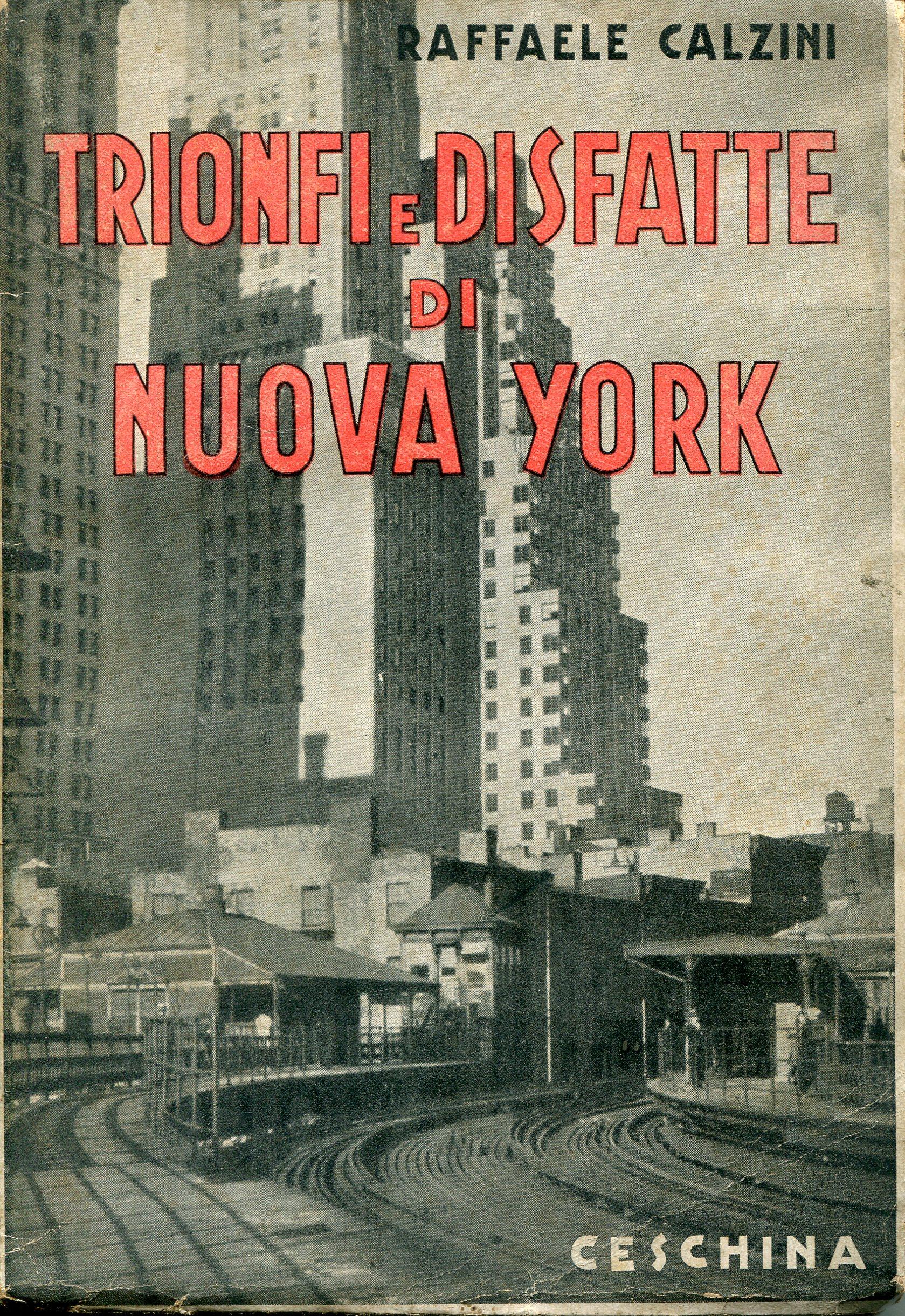 Trionfi e disfatte di Nuova York