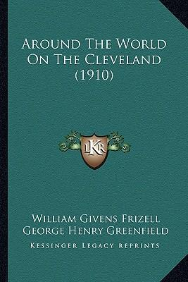 Around the World on the Cleveland (1910) Around the World on the Cleveland (1910)