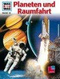 Was ist was?, Bd.16, Planeten und Raumfahrt