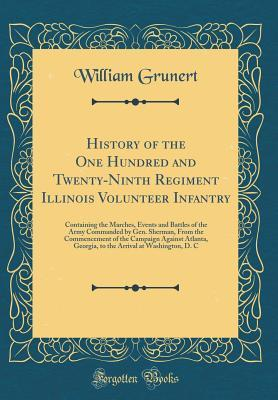 History of the One Hundred and Twenty-Ninth Regiment Illinois Volunteer Infantry