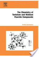 Chemistry of Tantalum and Niobium Fluoride Compounds