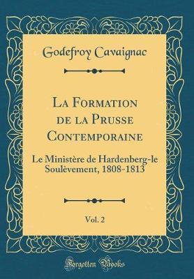 La Formation de la Prusse Contemporaine, Vol. 2