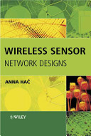 Wireless Sensor Network Designs