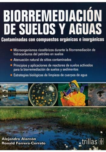 Biorremediación de suelos y aguas
