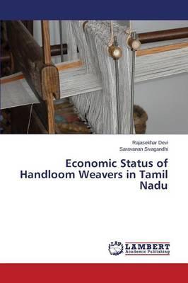 Economic Status of Handloom Weavers in Tamil Nadu
