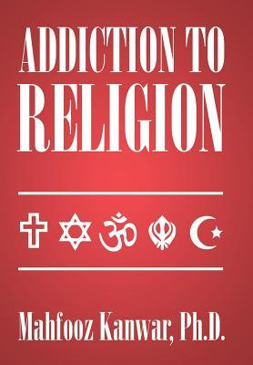 Addiction to Religion