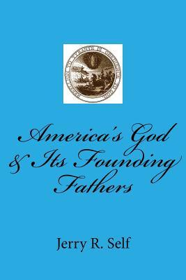 America's God & Its Founding Fathers