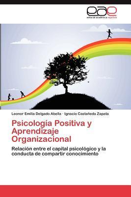 Psicología Positiva y Aprendizaje Organizacional