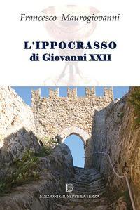 L'ippocrasso di Giovanni XXII