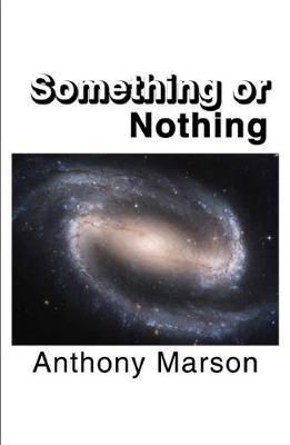 Something or Nothing