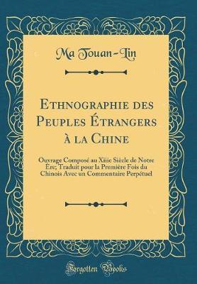 Ethnographie des Peuples Étrangers à la Chine
