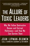 The Allure of Toxic Leaders