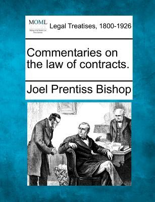 Commentaries on the Law of Contracts.
