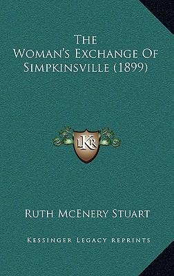 The Woman's Exchange of Simpkinsville (1899)