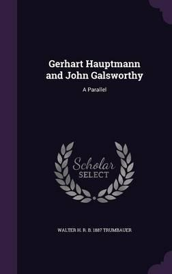 Gerhart Hauptmann and John Galsworthy
