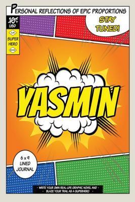 Superhero Yasmin