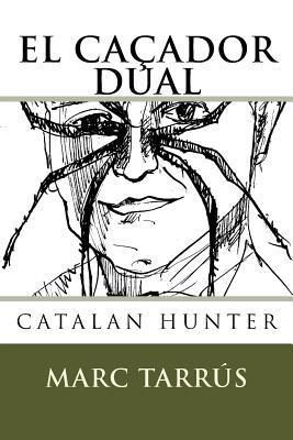 El Cacador Dual