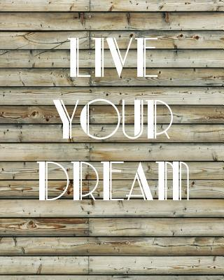 Live Your Dream, Quo...
