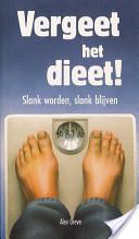 Vergeet het dieet!