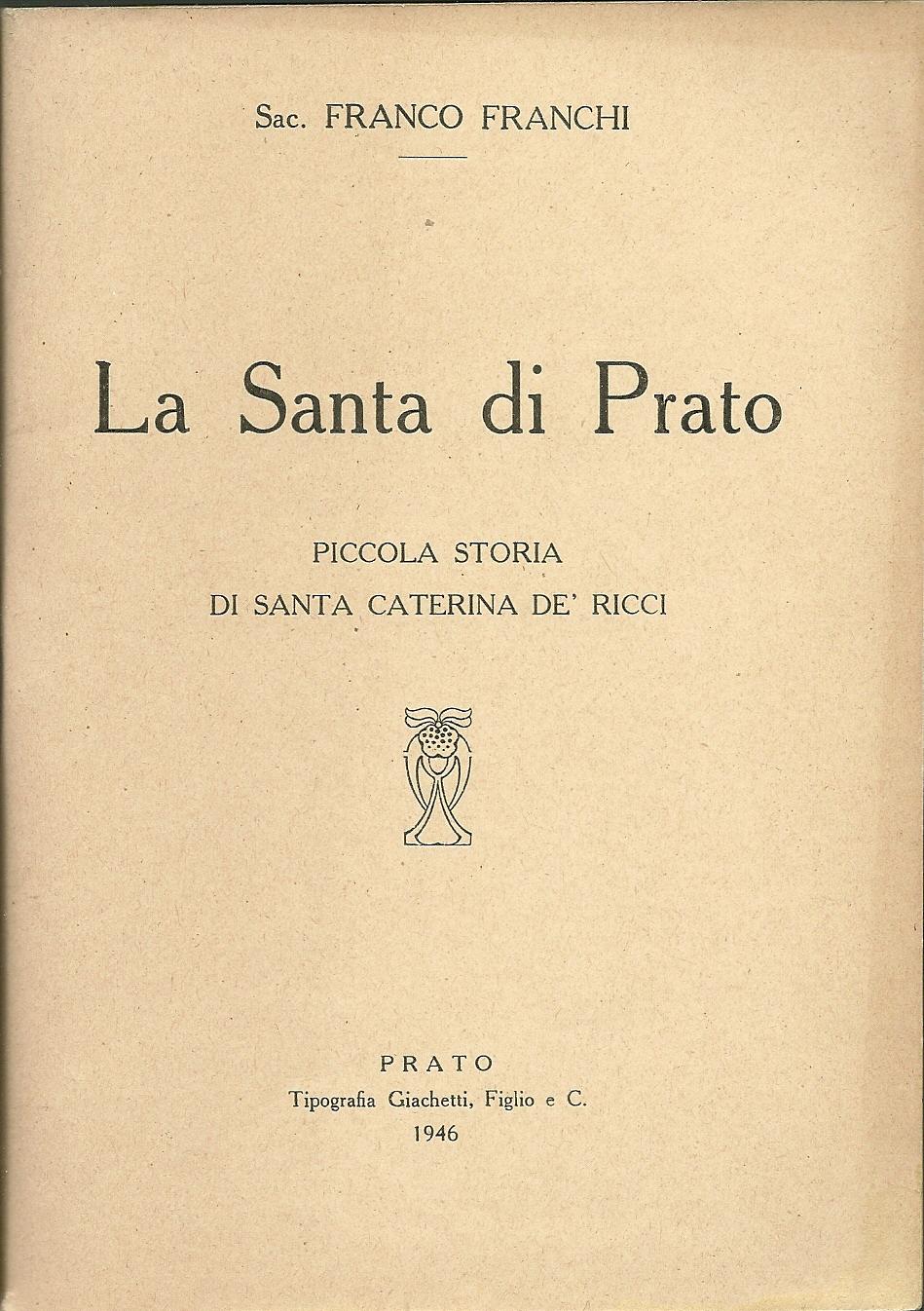 La Santa di Prato