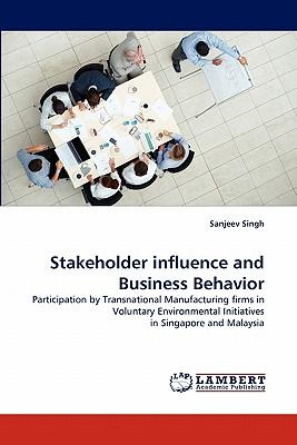 Stakeholder influence and Business Behavior