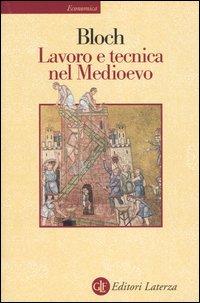 Lavoro e tecnica nel Medioevo