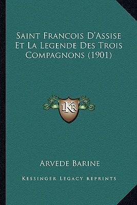 Saint Francois D'Assise Et La Legende Des Trois Compagnons (1901)