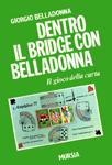 Dentro il bridge con Belladonna