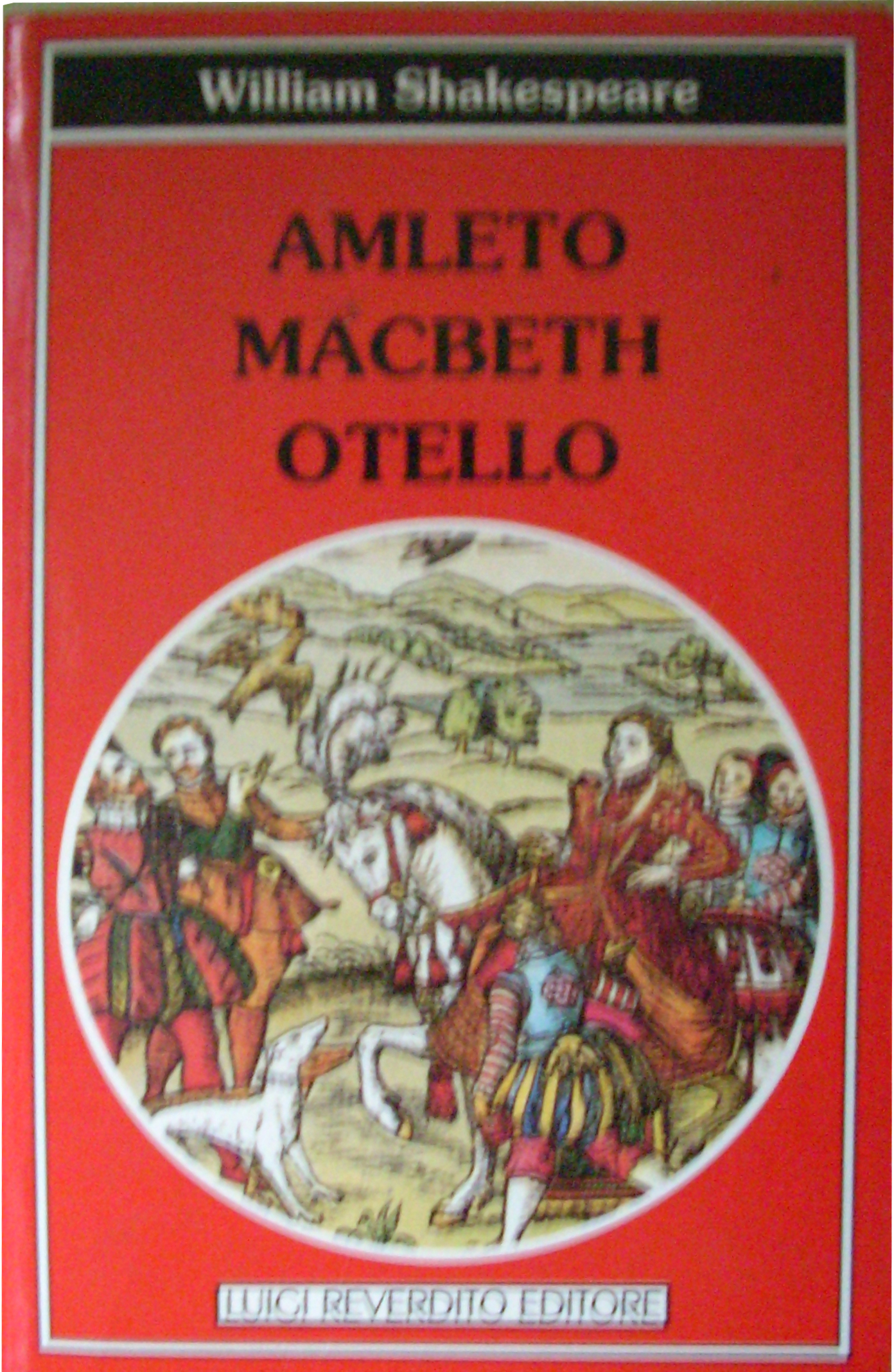 Amleto - Macbeth - Otello