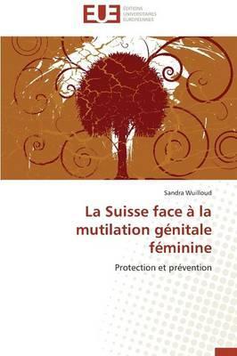La Suisse Face a la Mutilation Genitale Feminine