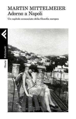 Adorno a Napoli
