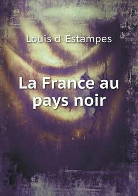 La France Au Pays Noir