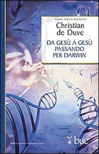 Da Gesù a Gesù passando per Darwin. Un itinerario personale