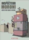 Inspecteur Moroni : ...