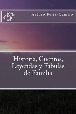 Historia, Cuentos, Leyendas y Fábulas de Familia