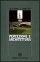 Percezione e architettura