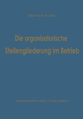 Die Organisatorische...